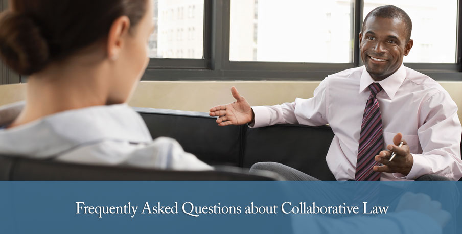 Frequently Asked Questions about Collaborative Law